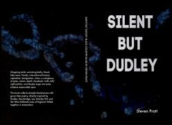 6x9-SILENT-BUT-DUDLEY-v3