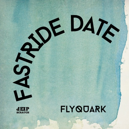 FASTRIDE-DATE-FLYQUARK