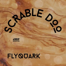 SCRABLE-DOO-FLYQUARK