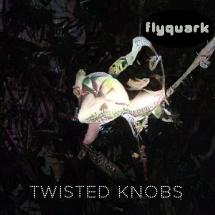 FLYQUARK-TWISTED-KNOBS